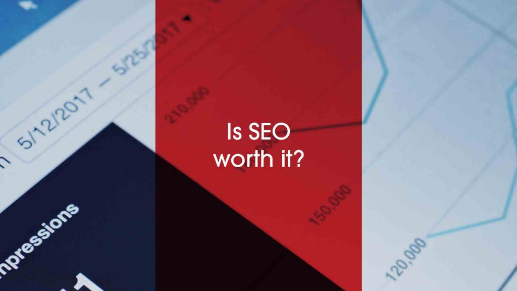 'Is SEO worth it' text? On technical data image